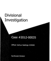 Officer Joshua Hastings divisional investigation documents