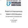 Report on Improvements Made in DYS Education