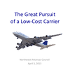 The Great Pursuit of a Low-Cost Carrier