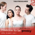 "T2's ""Reasons to Be Pretty"" stars Kris Pruett, from left, Rebecca Rivas and New York actors Christin..."