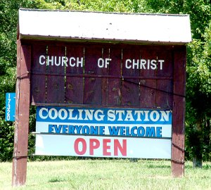 The Church of Christ at Garfield advertised that its building was available for anyone to stay in during the day to get out of the heat of the recent summer days.