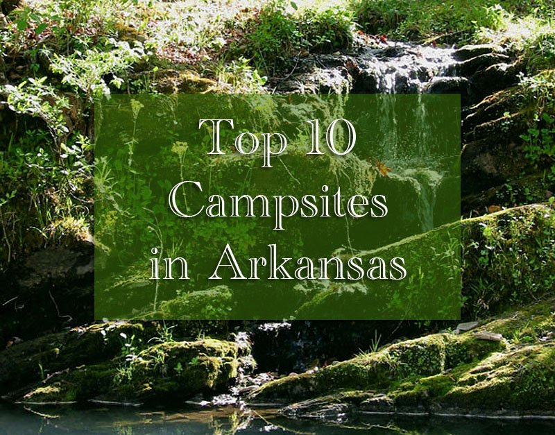 Top 10 Best Camping Sites
