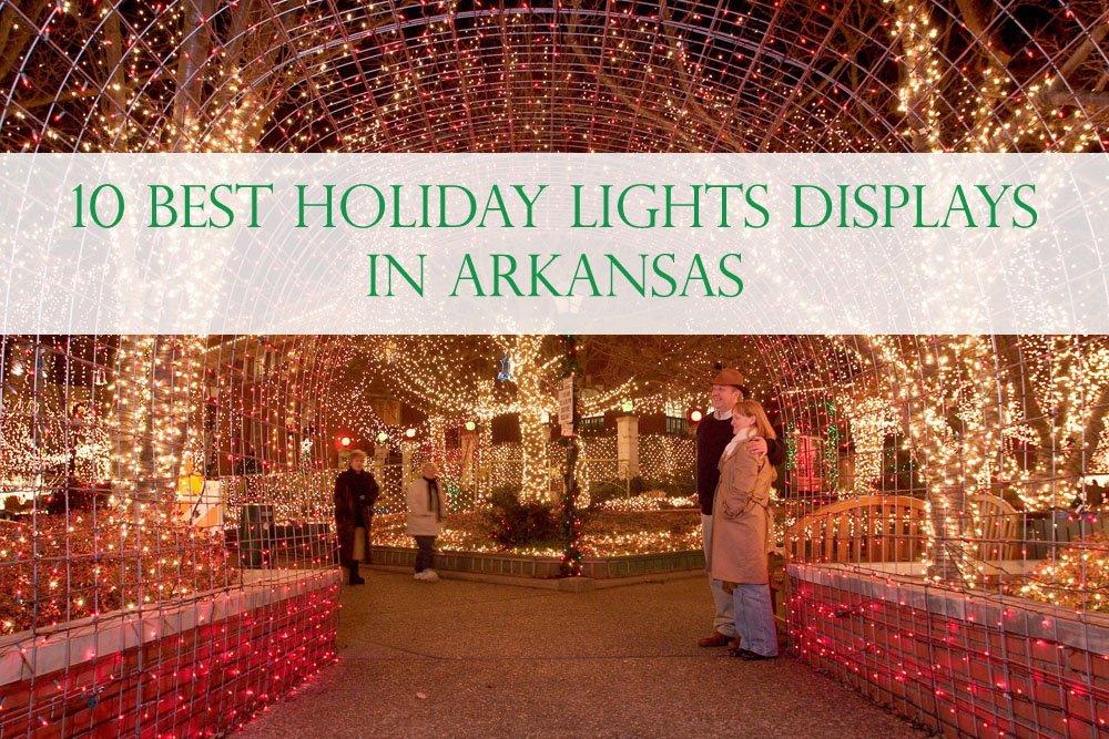 10 Best Christmas Light Displays in Arkansas