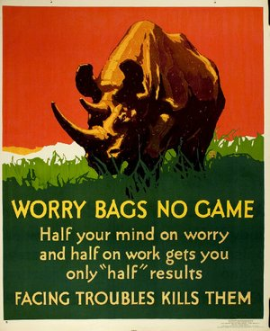 "Don't worry, be smart! This motivational poster from 1929 was designed by William Frederic Elmes. It is part of ""Say It With Snap!: Motivating Workers by Design, 1923-1929,"" an exhibit inside Gallery 1 at the University of Arkansas at Little Rock."