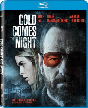 Cold Comes the Night, directed by Tze Chun