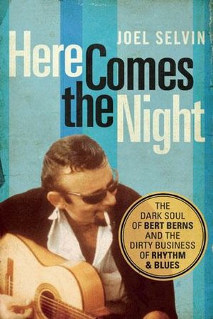 book cover Here Comes the Night Joel Selvin