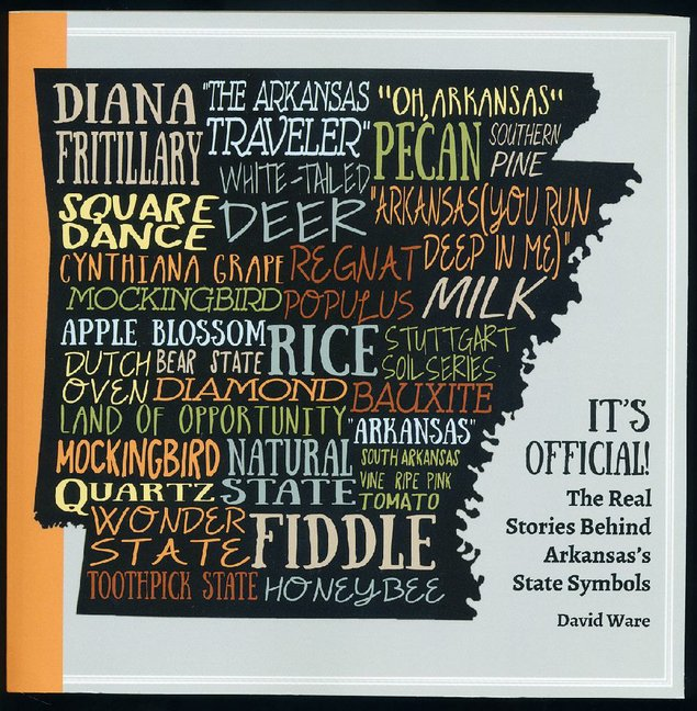Its Officail The Real Stories Behind Arkansas State Symbols By David Ware Is Shown In This Photo