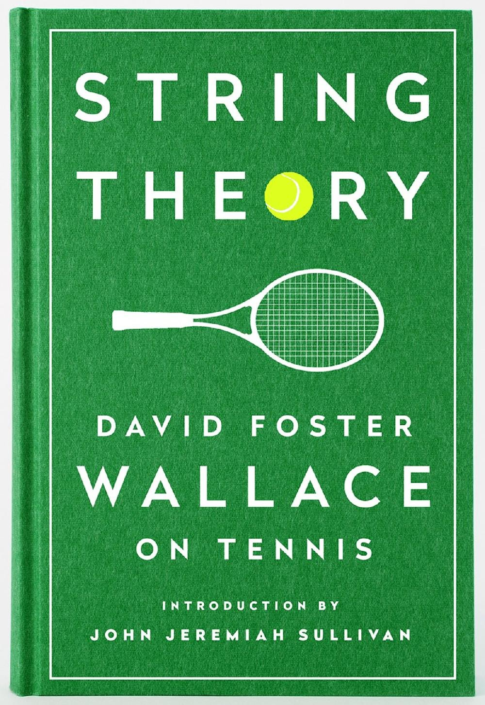 Bounce and spin: David Foster Wallace's tennis essays