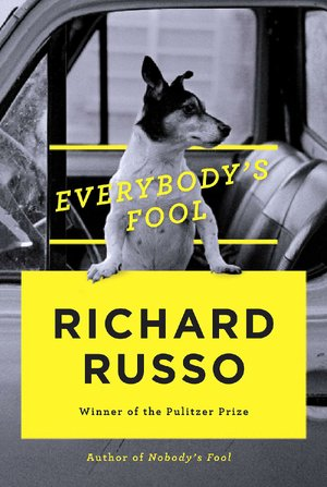 "Book cover for Richard Russo's ""Everybody's Fool"""