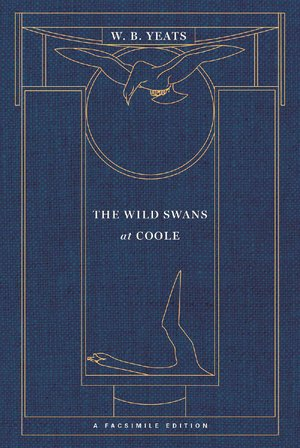 W.B. Yeats: Wild Swans at Coole
