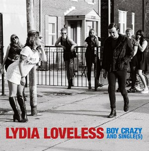 """Album cover for Lydia Loveless' """"Boy Crazy and Single(s)"""""""