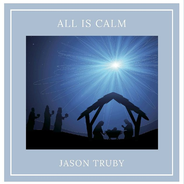 album-cover-for-jason-trubys-all-is-calm