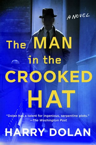 "This cover image released by Putnam shows ""The Man in the Crooked Hat,"" a novel by Harry Dolan. (Putnam via AP)"