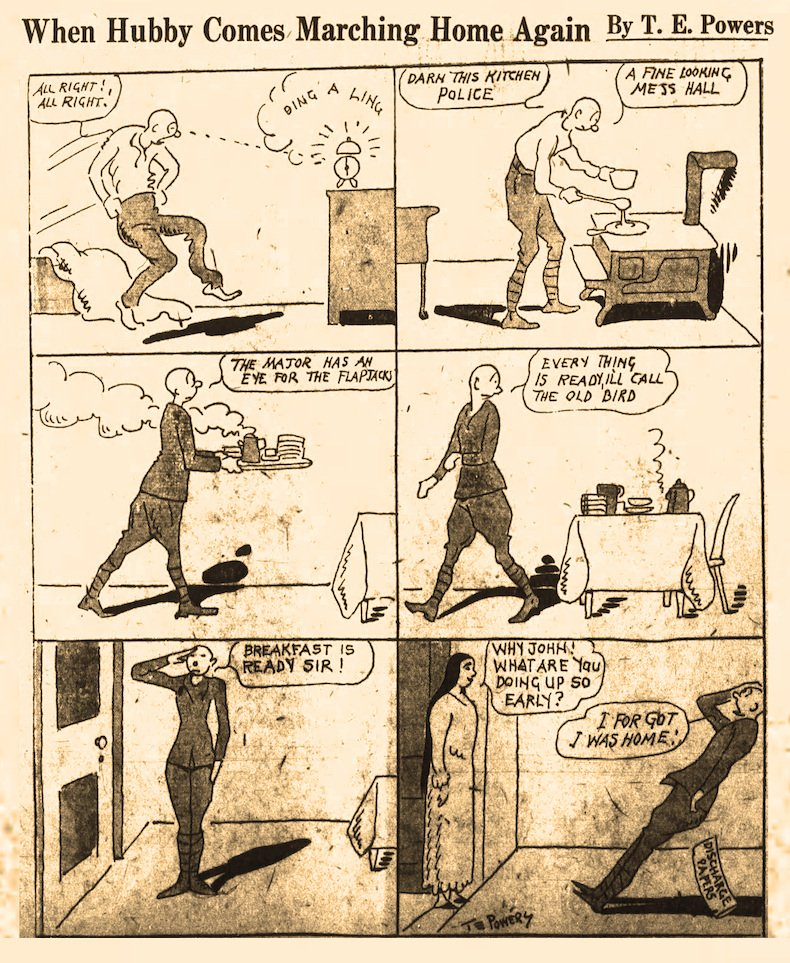 With the U.S. Army discharging thousands of soldiers in December 1918, syndicated cartoonist T.E. Powers (1870-1939) depicted a former soldier grumbling as he wakes early to fix breakfast for his commander only to be surprised when his wife walks in. The cartoon appeared in the Dec. 18, 1918, Arkansas Gazette.