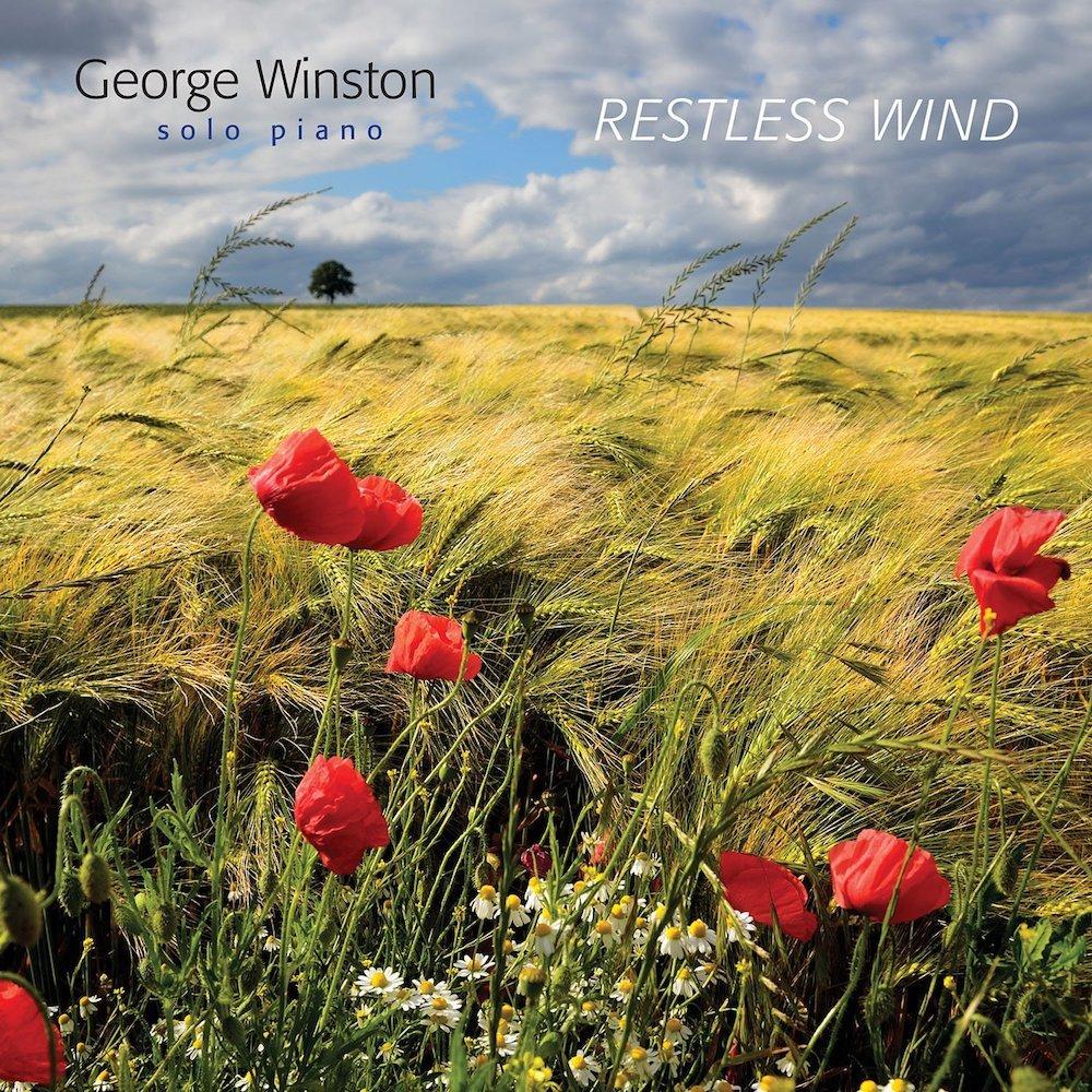 Restless Wind is George Winston's latest album.