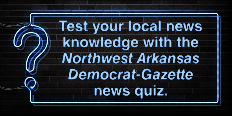 Take the NWA Democrat-Gazette news quiz