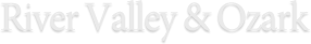River Valley & Ozark Edition