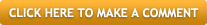 Click here to make a comment